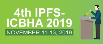4th IPFS-ICBHA 2019
